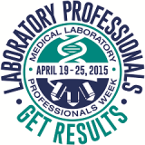 It's National Medical Laboratory Professionals Week!