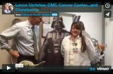Lance Updates: CMC Cancer Center…and Chewbacca
